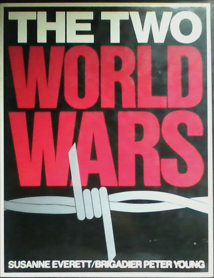The Two World Wars Book