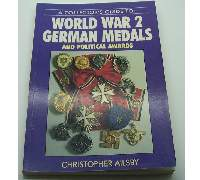 A Collectors Guide to World War 2: German Medals and Political Awards