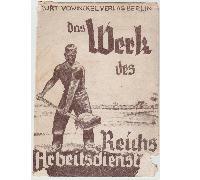 Das Werk des (RAD) Reichsarbeitsdienstes