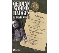 German Wound Badges in Word War II