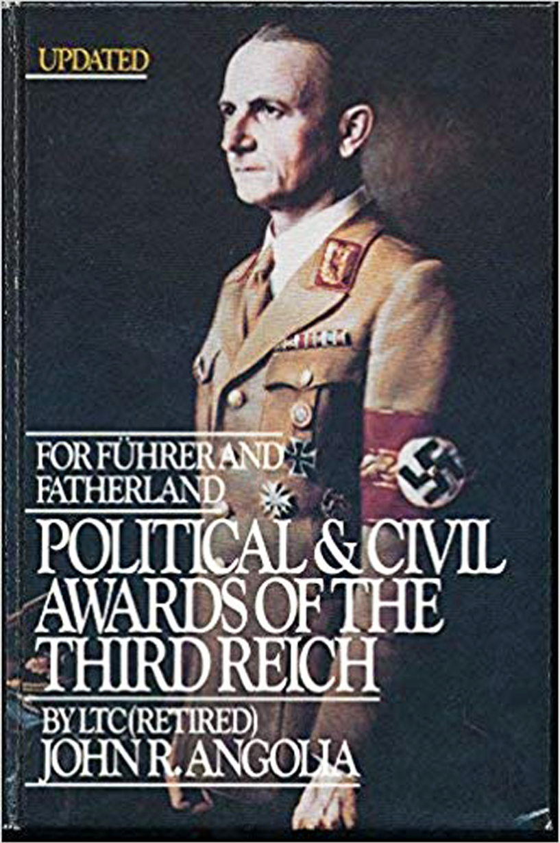 For Führer and Fatherland Political & Civil Awards of the Third Reich