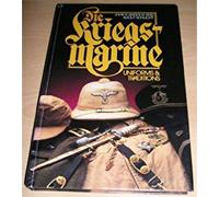 Die Kriegsmarine Vol. 2: Uniforms & Traditions