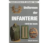Uniformen der Infanterie 1919 Bis Heute
