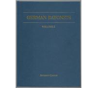 German Bayonets Vol I & II