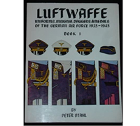 Luftwaffe: Uniforms, Insignia, Daggers & Medals of the German Air Force