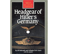 Headgear of Hitler's Germany, Vol. 1