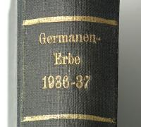 Germanen-Erbe: Monatsschrift für deutsche Vorgeschichte