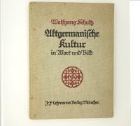 Altgermanische Kultur in Wort und Bild.