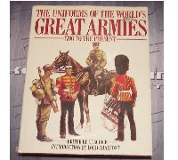Uniforms of the World's Great Armies