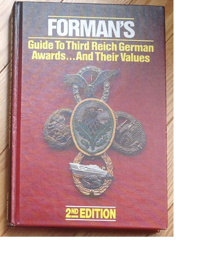 Forman's Guide to Third Reich Awards... and their Values
